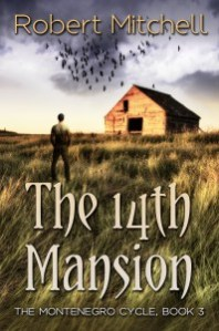 The 14th Mansion by Robert Mitchell